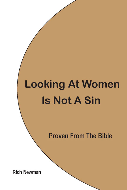 front cover of Looking At Women Is Not A Sin, Proven From The Bible